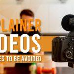 Avoiding Mistakes In Explainer Videos